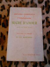 Histoire charmante de l'adolescente Sucre d'Amour, J.-C. Mardrus, Fasquelle 1927