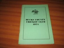 BUCKS COUNTY CRICKET CLUB 1974 YEAR BOOK BUCKINGHAMSHIRE