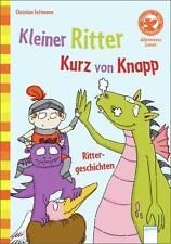 Kleiner Ritter Kurz von Knapp von Christian Seltmann (2012, Gebundene Ausgabe)