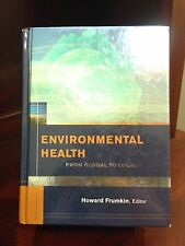 Public Health/Environmental Health: Environmental Health : From Global to Local