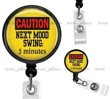 Caution: Mood Swing Clip On Id Badge Reel Retractable Work Identification Holder