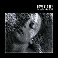 Dave Clarke - The Desecration Of Desire (NEW CD)