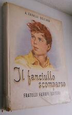 A. CAVALLI DELL'ARA - IL FANCIULLO SCOMPARSO                  2/17