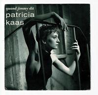 Patricia KAAS Vinyle 45 tours QUAND JIMMY DIT -VENUS DES ABRIBUS -POLYDOR 889978