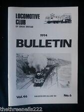 LCGB - LOCOMOTIVE CLUB OF GREAT BRITAIN BULLETIN - JUNE 22 1994