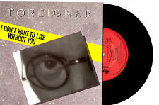"""FOREIGNER - I DON'T WANT TO LIVE WITHOUT YOU - 7""""45 VINYL RECORD PIC SLV 1987"""