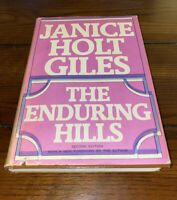 Enduring Hills by Janice Holt Giles - 1971 Novel - HB w/DJ - Hardcover Book