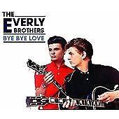 The Everly Brothers - Bye Bye Love [VFM] (2009)