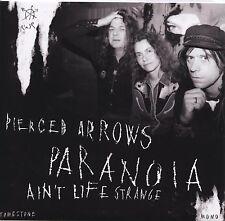 PIERCED ARROWS Paranoia / Ain't Life 7 rats lollipop shoppe Fred Cole Dead Moon