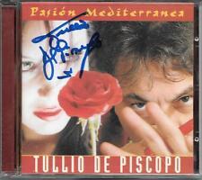 """TULLIO DE PISCOPO - RARO CD CON AUTOGRAFO """" PASION MEDITERRANEA """""""