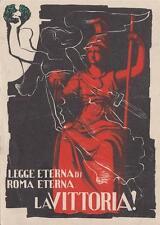 "A8824) WW2, ""LEGGE ETERNA DI ROMA ETERNA. LA VITTORIA!"""