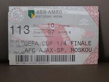 TICKET : AFC AJAX AMSTERDAM - SPARTAK MOSCOU 03-03-1998 UEFA CUP