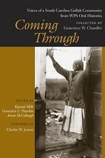 Coming Through: Voices of a South Carolina Gullah Community from WPA Oral Histor