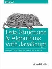 Data Structures and Algorithms with JavaScript by Michael McMillan (2014,...