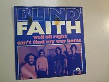 "BLIND FAITH:(w/Eric Clapton)Well AllRight-Can't Find My Way Home-France 7""69 PSL"