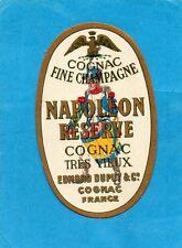 COGNAC VIEILLE ETIQUETTE OVALE  NAPOLEON RESERVE COGNAC TRES VIEUX       §15/09§