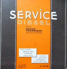 Revue technique SERVICE DIESEL moteur UNIC V8 MZ 62 chassis IZOARD RTA 19D 1966