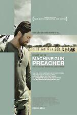 MACHINE GUN PREACHER - Movie Poster - Flyer - 11x17 - VERSION B