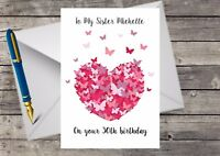 Handmade Personalised Sister Birthday Card ANY AGE, 21st 13th 30th 40th 50th etc