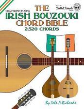 The Irish Bouzouki Chord Bible : Gdad Irish Tuning 2,520 Chords by Tobe A....