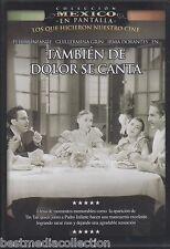 Tambien De Dolor Se Canta 1950 DVD NEW En Pantalla Pedro Infante SEALED