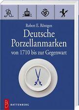 Fachbuch Deutsche Porzellanmarken von 1710 bis heute STANDARDWERK v. R. Roentgen