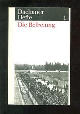 Dachauer Hefte 1 Die Befreiung