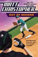 Out at Second (Matt Christopher Sports Classics) by Matt Christopher, Stephanie
