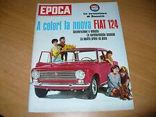 RIVISTA EPOCA 810 1966 FIAT 124 KWAME NKRUMAH CASO ZANZARA SARAJANE BARTHOLOMAE