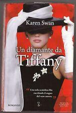 Karen Swan - UN DIAMANTE DA TIFFANY - 2011