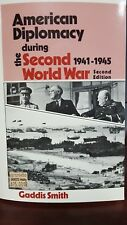 American diplomacy during the Second World War, 1941-1945 Second Edition