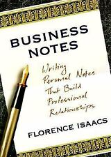 Business Notes : Writing Personal Notes That Build Professional Relationships...