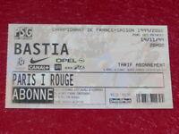 [COLLECTION SPORT FOOTBALL] TICKET PSG / BASTIA 19 NOVEMBRE 1999 Champ.France