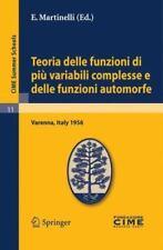 C. I. M. E. Summer Schools Ser.: Teoria Delle Funzioni Di Pi Variabili...
