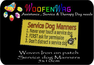 NEW assistance dog  / WOVEN Service Dog Manners iron on patch