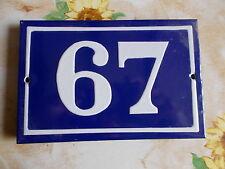 ANCIEN NUMERO *67* EMAIL  MAISON  PLAQUE EMAILLEE DE RUE 15cmx10cm