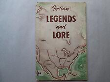 INDIAN LEGENDS AND LORE by Joyce Sozen & C. T. Cartland QUAKER OATS COMPANY