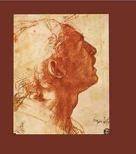 Italian Renaissance Drawings from the Musée du Louvre, Paris: Roman, Tuscan, and