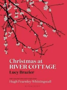 Christmas at River Cottage by Lucy Brazier