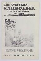 November 1970 The Western Railroader, San Mateo, Billy Jones Los Gatos