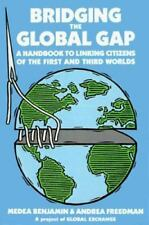 Bridging the Global Gap : A Handbook to Linking Citizens on the First and Third