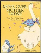 Move Over, Mother Goose: Finger Plays, Action Verses and Funny Rhymes