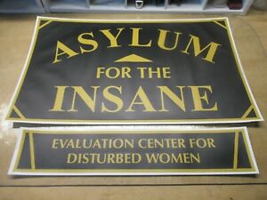 ASYLUM FOR THE INSANE / CTR DISTURBED WOMEN  MDS DORM SIGN FRATERNITY SORORITY