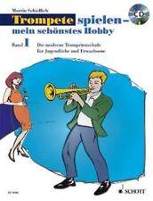 Schädlich: Trompete spielen mein schönstes Hobby 1 BUCH + CD! 9783795759407