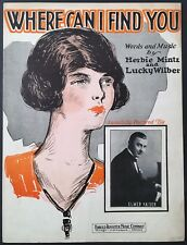 "1925 ""WHERE CAN I FIND YOU"" SHEET MUSIC - ELMER KAISER"