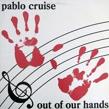 Pablo Cruise | Out Of Our Hands | A&M Records | SP-4909 | Vinyl VG+