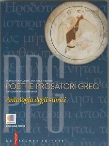 POETI E PROSATORI GRECI ANTOLOGIA DEGLI STORICI M.PINTACUDA PALUMB 9788880207139