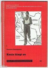 Baumgarten Kenia klagt an Unterdrückung durch England 1956 Kronkolonie Afrika