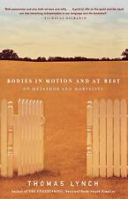 Bodies in Motion and at Rest: On Metaphor and Mortality (Paperback or Softback)