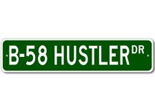 B-58 B58 HUSTLER Street Sign - High Quality Aluminum